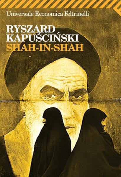 Shah-in-Shah di Kapuscinski Ryszard